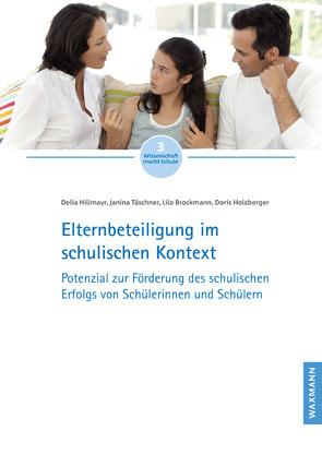 Elternbeteiligung im schulischen Kontext von Brockmann,  Lilo, Hillmayr,  Delia, Holzberger,  Doris, Täschner,  Janina