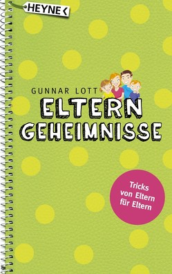 Elterngeheimnisse von Lott,  Gunnar
