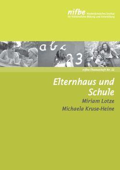 Elternhaus und Schule von Lotze,  Miriam