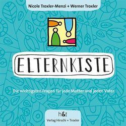 ElternKiste von Hirschi,  Frédéric, Troxler,  Werner, Troxler-Menzi,  Nicole