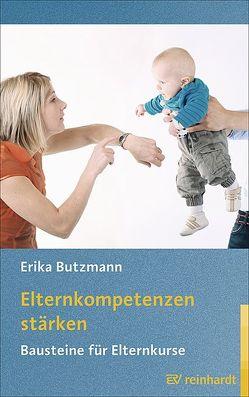 Elternkompetenzen stärken von Butzmann,  Erika