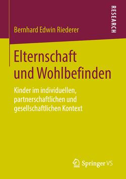 Elternschaft und Wohlbefinden von Riederer,  Bernhard Edwin