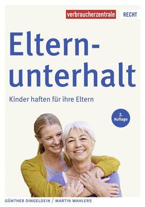 Elternunterhalt von Dingeldein,  Günther, Wahlers,  Martin
