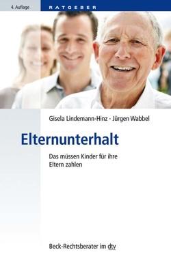 Elternunterhalt von Lindemann-Hinz,  Gisela, Wabbel,  Jürgen