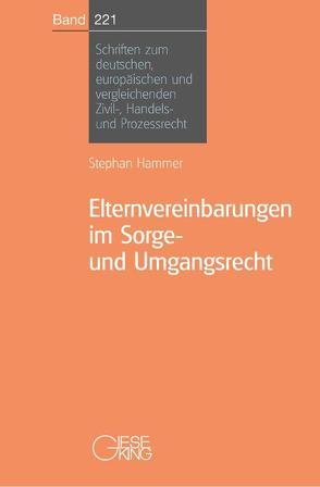 Elternvereinbarungen im Sorge-und Umgangsrecht von Hammer,  Stephan