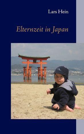 Elternzeit in Japan von Hein,  Lars