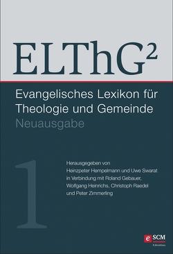 ELThG² – Band 1 von Gebauer,  Roland, Heinrichs,  Wolfgang, Hempelmann,  Prof. Heinzpeter, Raedel,  Christoph, Swarat,  Prof. Uwe, Zimmerling,  Prof. Peter