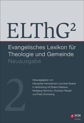 ELThG² – Band 2 von Gebauer,  Roland, Heinrichs,  Wolfgang, Hempelmann,  Heinzpeter, Raedel,  Christoph, Swarat,  Uwe, Zimmerling,  Peter