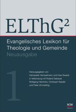 ELThG² – Band 1 von Gebauer,  Roland, Heinrichs,  Wolfgang, Hempelmann,  Heinzpeter, Raedel,  Christoph, Swarat,  Uwe, Zimmerling,  Peter