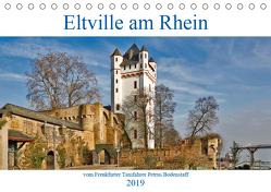 Eltville am Rhein vom Frankfurter Taxifahrer Petrus Bodenstaff (Tischkalender 2019 DIN A5 quer) von Bodenstaff,  Petrus, Vahlberg-Ruf,  Karin