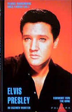 Elvis Presley von Damm,  Ursula, Farren,  Mick, Marchbank,  Pearce, The King