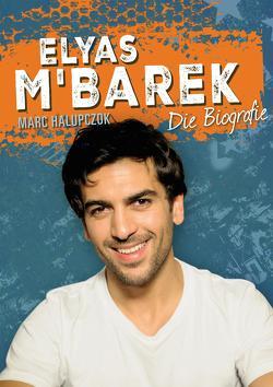 Elyas M'Barek von Halupczok,  Marc