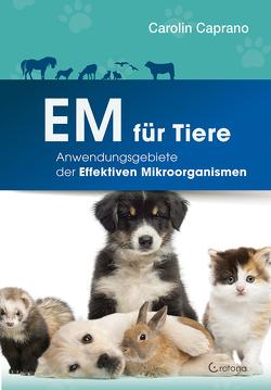 EM für Tiere von Caprano,  Carolin