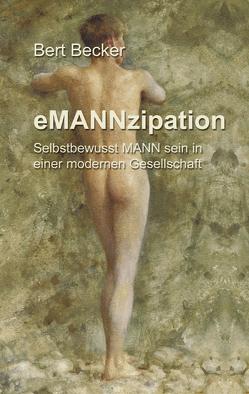 eMANNzipation von Becker,  Bert