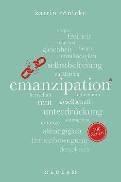 Emanzipation. 100 Seiten von Rönicke,  Katrin