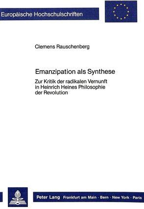 Emanzipation als Synthese von Rauschenberg,  Clemens
