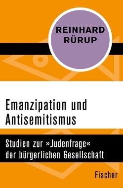 Emanzipation und Antisemitismus von Rürup,  Reinhard