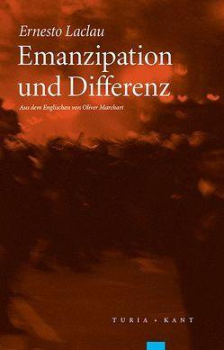 Emanzipation und Differenz von Laclau,  Ernesto, Marchart,  Oliver