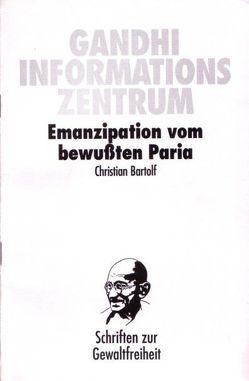 Emanzipation vom bewussten Paria von Bartolf,  Christian