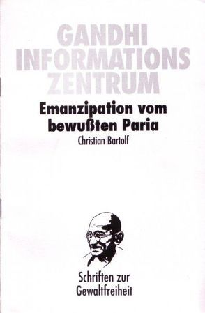 Emanzipation vom bewussten Paria von Bartolf,  Christian