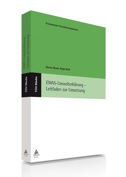 EMAS-Umwelterklärung – Leitfaden zur Umsetzung (E-Book, PDF) von Meß,  Ralph, Myska,  Martin