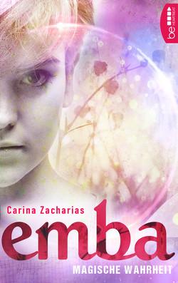 Emba – Magische Wahrheit von Zacharias,  Carina