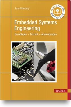 Embedded Systems Engineering von Altenburg,  Jens