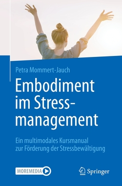 Embodiment im Stressmanagement von Mommert-Jauch,  Petra