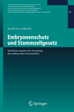 Embryonenschutz und Stammzellgesetz von Brewe,  Manuela