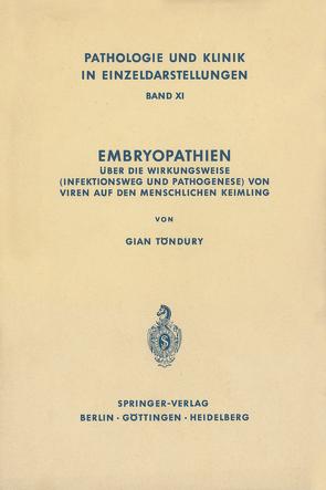 Embryopathien von Töndury,  G.