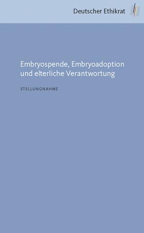 Embryospende, Embryoadoption und elterliche Verantwortung