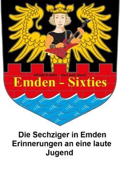 Emden Sixties von Brandes,  Wilfried, Wendt,  Hans-Gerd