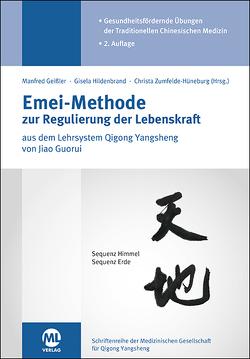 Emei-Methode zur Regulierung der Lebenskraft von Geissler,  Manfred, Hildenbrand,  Gisela