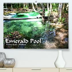 Emerald Pool, Provinz Krabi – Thailand (Premium, hochwertiger DIN A2 Wandkalender 2020, Kunstdruck in Hochglanz) von Weiss,  Michael