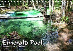 Emerald Pool, Provinz Krabi – Thailand (Tischkalender 2019 DIN A5 quer) von Weiss,  Michael