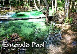 Emerald Pool, Provinz Krabi – Thailand (Wandkalender 2019 DIN A2 quer) von Weiss,  Michael