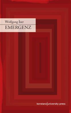 Emergenz von Iser,  Wolfgang, Schmitz,  Alexander