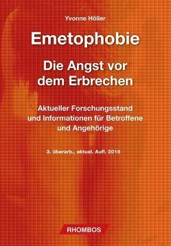 Emetophobie – Die Angst vor dem Erbrechen von Höller,  Yvonne
