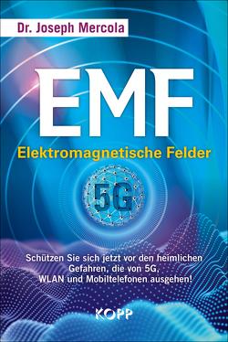 EMF – Elektromagnetische Felder von Mercola,  Joseph