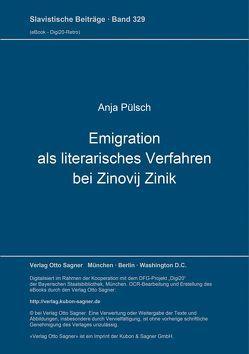 Emigration als literarisches Verfahren bei Zinovij Zinik von Pülsch,  Anja