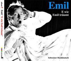 Emil – E wie Emil träumt von Steinberger,  Emil