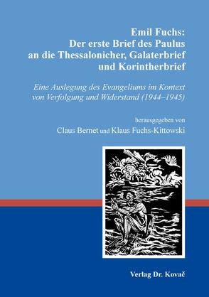 Emil Fuchs: Der erste Brief des Paulus an die Thessalonicher, Galaterbrief und Korintherbrief von Bernet,  Claus, Fuchs-Kittowski,  Klaus