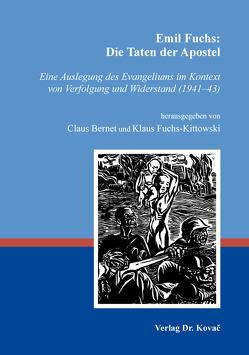 Emil Fuchs: Die Taten der Apostel von Bernet,  Claus, Fuchs-Kittowski,  Klaus