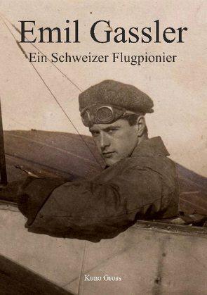 Emil Gassler von Gross,  Kuno