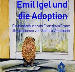 Emil Igel und die Adoption von Franz,  Franziska