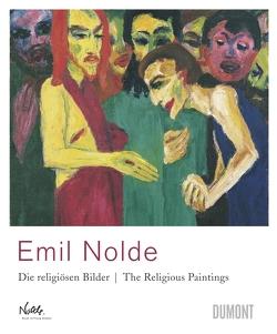 Emil Nolde. Die religiösen Bilder