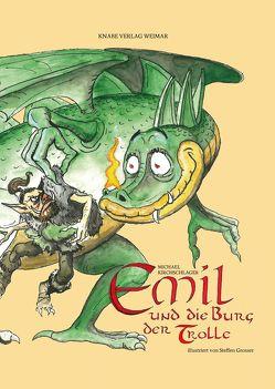 Emil und die Burg der Trolle von Kirchschlager,  Michael