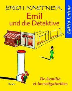Emil und die Detektive – Editio Latina von Kaestner,  Erich, Krauße,  Ulrich
