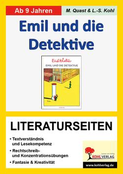 Emil und die Detektive – Literaturseiten von Kohl,  Lynn S, Quast,  Moritz