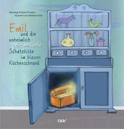 Emil und die unheimlich geheimnisvolle Schatzkiste im blauen Küchenschrank von Kolb,  Stefanie, Prusko,  Sovleig Ariane